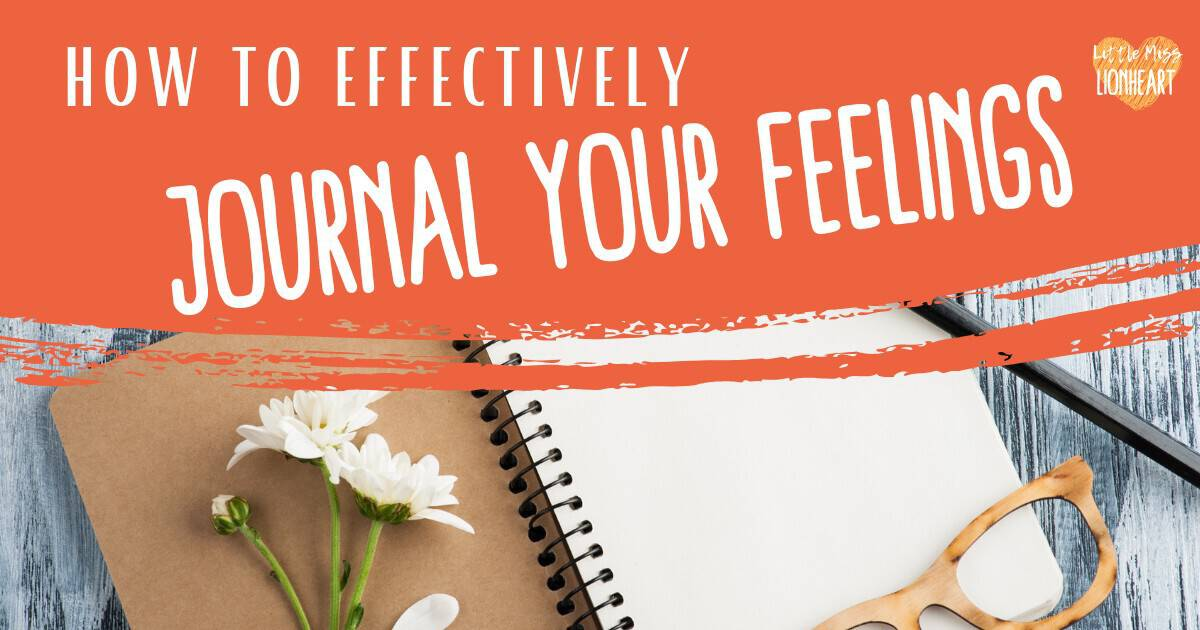 How to Journal Your Feelings and Get Emotional Release