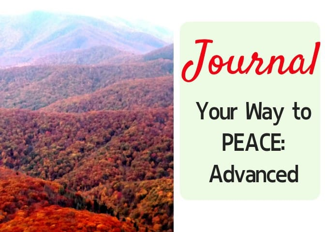 How to Journal Your Way to Peace: Advanced