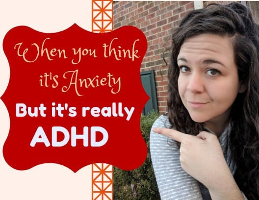 ADHD Not Anxiety