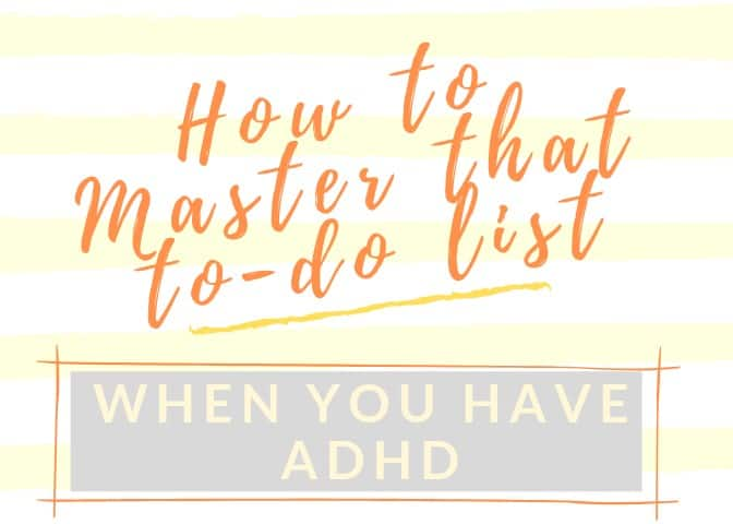 ADHD productivity to do list