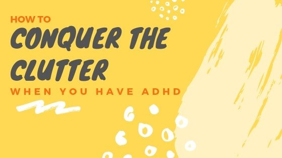 keeping the house clean with adhd