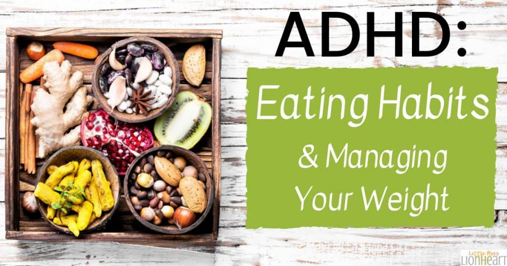 adhd eating habits mange weight