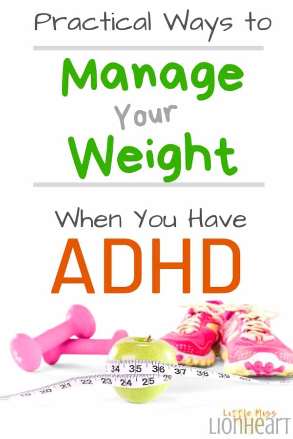 Manage Weight with ADHD