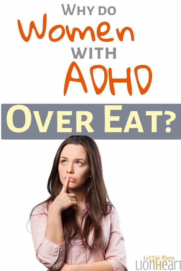 ADHD women over eat