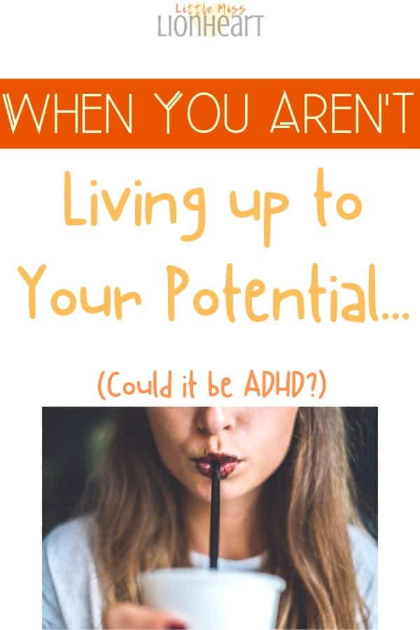 ADHD women not living up to your potential
