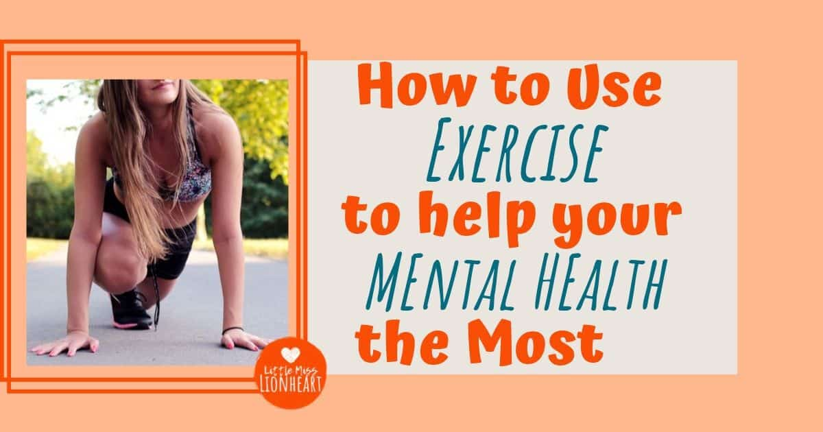How to Use Exercise to Help Your Mental Health the Most