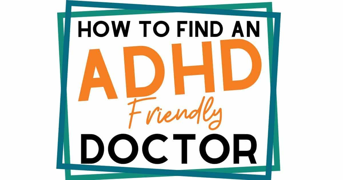 Find a doctor that takes your ADHD seriously (or understands it at all!) is a nightmare. Here's how to find a good one.