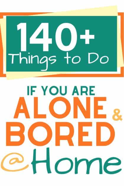 If you are alone and bored at home, stuck in the house with nothing to do and going stir crazy, these 140+ things will help you get through your boredom. whether your quarantined for an extended stay or just bored for the afternoon, here's some ideas to get you through!