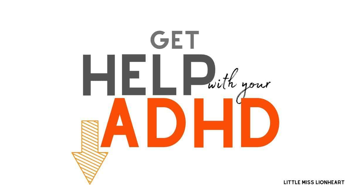 Get Help with Your ADHD